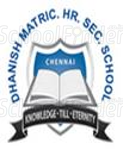 Dhanish Matriculation Higher Secondary School